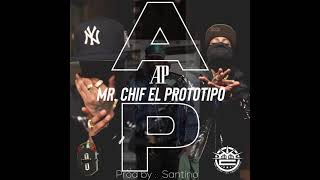 MrChifOfficial - AP (DOMINICAN DRILL) PROD BY:SANTINO