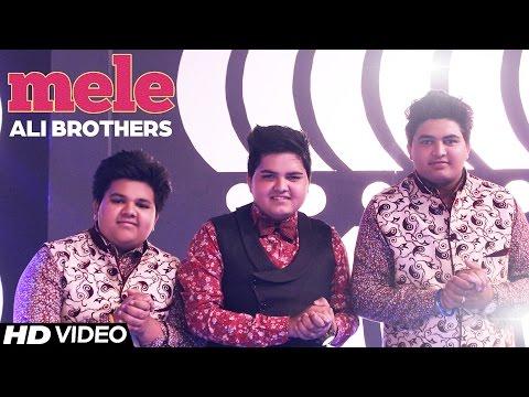 Ali Brothers  Mele  Full   Aah Chak 2016