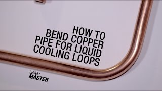 Geforce Garage: Cross Desk Series, Video 3  – How To Bend Copper Pipe For Liquid Cooling Loops