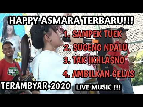 Download Happy Asmara Terbaru Ambyar 2020 Full Album Live Music