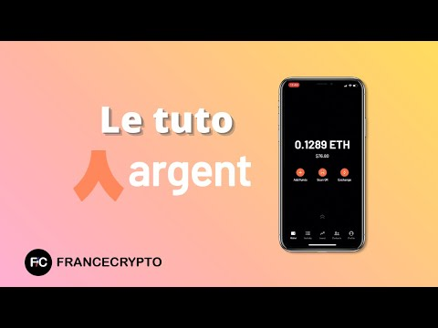Tuto et avis : Argent, le wallet de la finance décentralisée