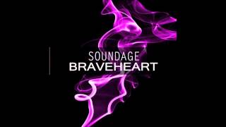 Soundage Braveheart (Official Club Mix)