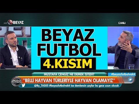 (..) Beyaz Futbol 18 Kasım 2018 Kısım 4/4 - Beyaz TV