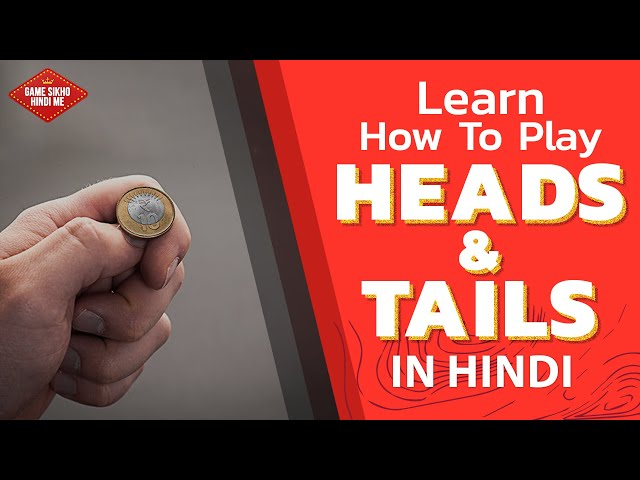 Learn How to Play Heads & Tails Casino Game in Hindi | Complete Guide with Rules & Regulations