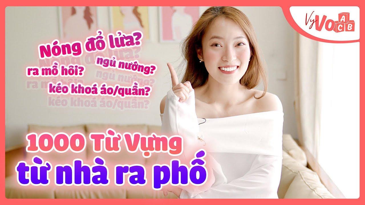 1001 Từ Vựng Tiếng Anh từ Nhà ra Phố | Daily vlog | VyVocab Ep.79 Khánh Vy