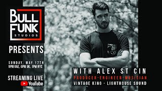 Bull Funk Studios presents Alex St Cin - Vintage King/Lighthouse Sounds