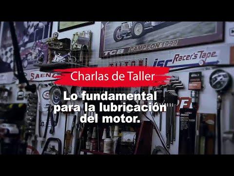 ¿Qué es lo fundamental de la lubricación de un motor? CHARLAS DE TALLER.