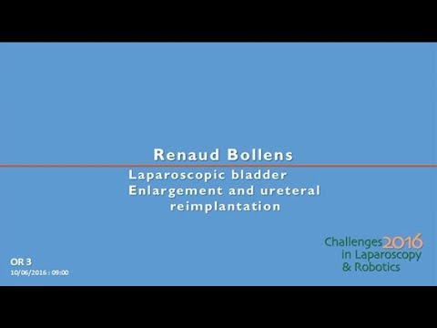 CILR 2016 - Renaud Bollens - Laparoscopic bladder enlargement and ureteral reimplantation
