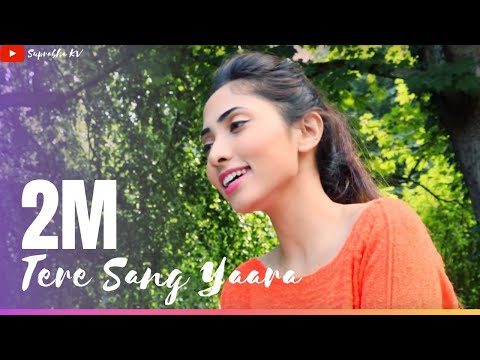 Tere Sang Yaara Female Version By Suprabha Kv  Rustom