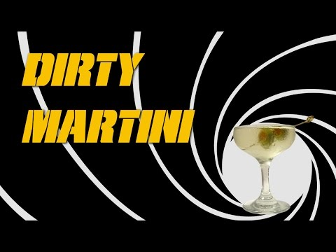 Dirty Martini  How to Make the Classic Drink like James Bond