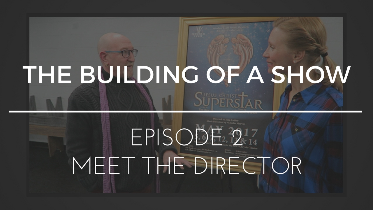 Download The Building of a Show : Episode 2 - Meet the Director