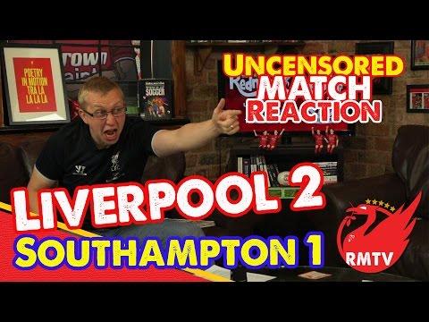 Liverpool 2-1 Southampton | Super Sturridge seals win | Uncensored Match Reaction
