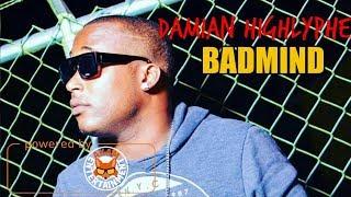 Damian Highlyphe - Badmind - February 2018