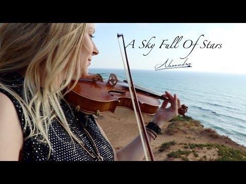 Coldplay | A Sky Full Of Stars | Violin Cover By Alexandra Violinist