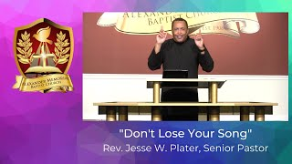 """DON'T LOSE YOUR SONG"" - PASTOR JESSE W. PLATER (10.25.20)"