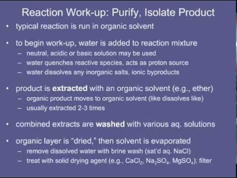 9. Reaction Work-up- Purify, Isolate Product.mov