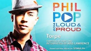 Kris Lawrence - Torpe (Official Music Video) Philpop 2014