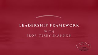 Crisis Conversations with Prof. Terry Shannon | Leadership Framework