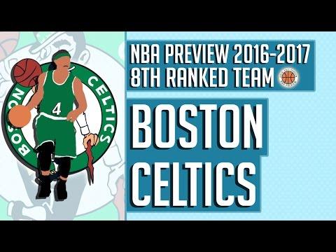 Boston Celtics   2016-17 NBA Preview (Rank #8)