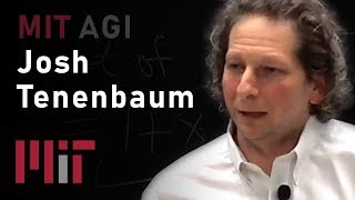 Mit Agi: Building Machines That See, Learn, And Think Like People (josh Tenenbaum)