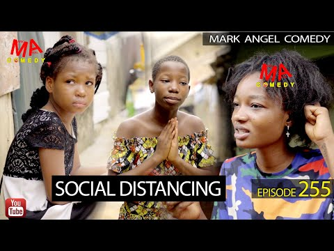 social-distancing-(mark-angel-comedy)-(episode-255)