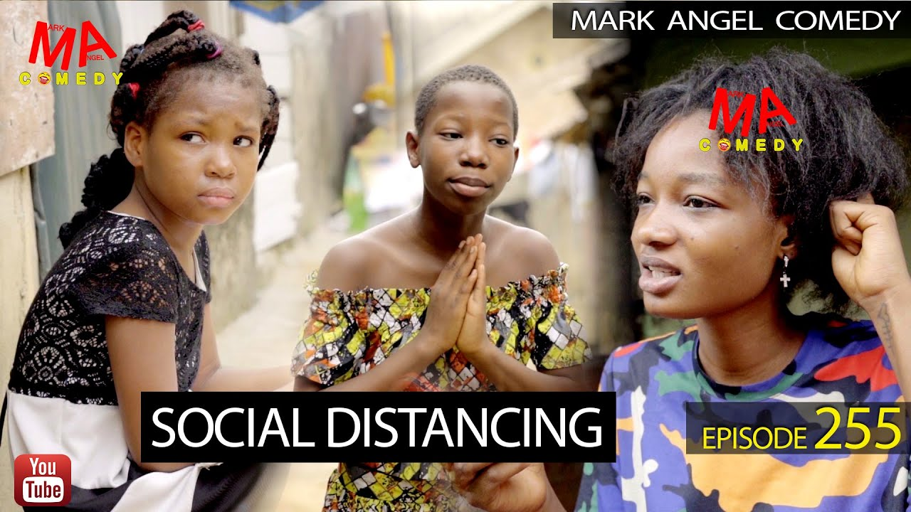 Download SOCIAL DISTANCING (Mark Angel Comedy) (Episode 255)