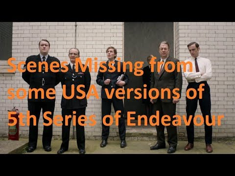 Download Scenes Missing from some USA versions of  5th Series of Endeavour