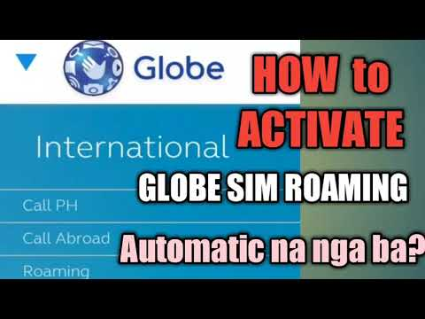HOW TO ACTIVATE ROAMING | Globe Sim Card | Automatic