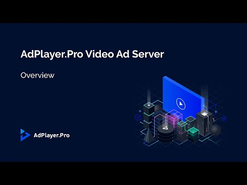 Video Ad Server Overview | AdPlayer.Pro
