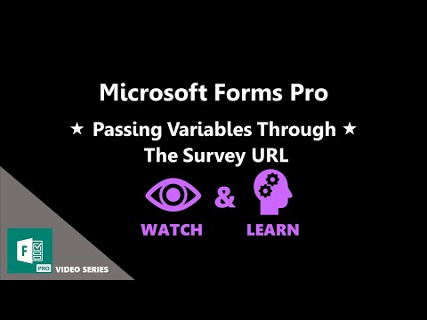 Passing Variables Through The Forms Pro Survey URL - Microsoft Forms Pro