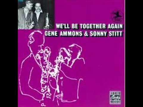 Gene Ammons and Sonny Stitt-But Not For Me