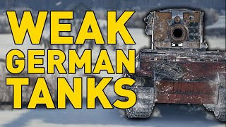 WEAK GERMAN TANKS in World of Tanks?