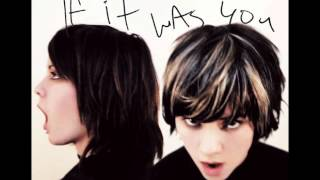 Tegan and Sara - Don