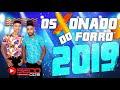 OS XONADOS DO FORRO CD 2019 COMPLETO