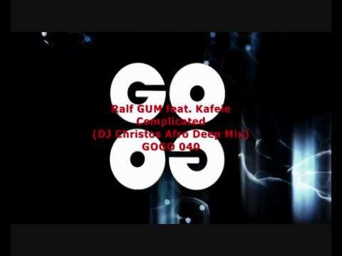 Ralf GUM feat. Kafele - Complicated (DJ Christos Afro Deep Mix) - GOGO 040