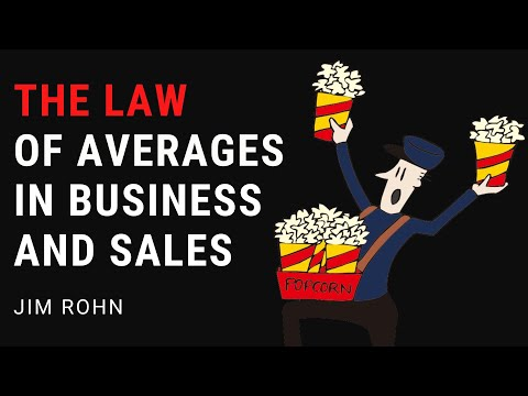The Law of Averages In Business and Sales | Jim Rohn