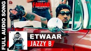 etwaar full song jazzy b gippy grewal dr zeus fateh new punjabi songs 2015 faraar