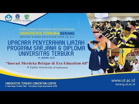 Upacara Penyerahan Ijazah Program Sarjana Dan Diploma Universitas Terbuka - UPBJJ-UT Serang