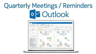 How to setup quarterly meetings /reminders in Outlook?