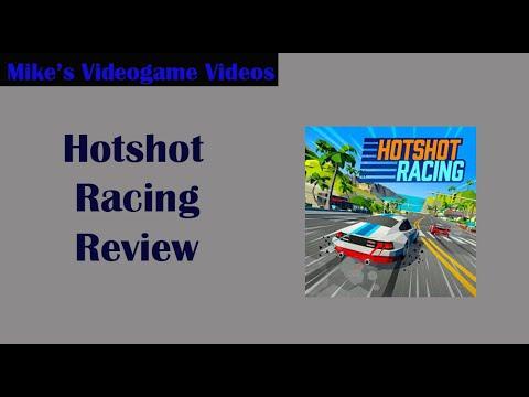 Mike Reviews Hotshot Racing |