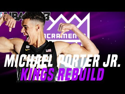 MICHAEL PORTER JR. KINGS REBUILD!! ALL 80+ OVERALL LINEUP!?!? NBA 2K18 MY LEAGUE