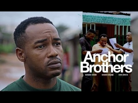 Download Anchor Brothers [Official Trailer] Latest 2015 Nigerian Nollywood Drama Movie