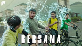 BERSAMA (Dyland PROS Short Movie)