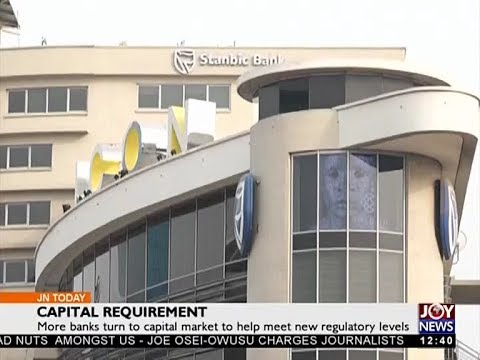 Capital Requirement - Joy Business Today (5-12-17)