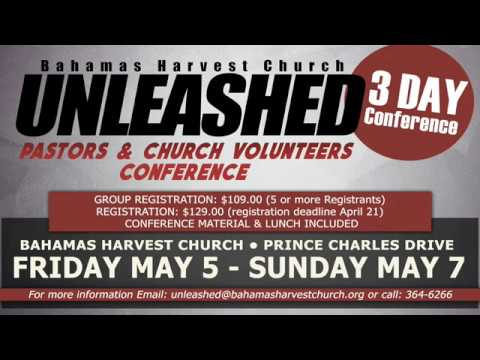 Bahamas Harvest Church Unleashed Conference