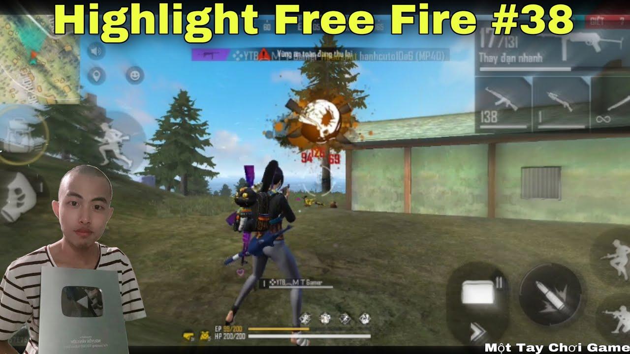 Highlight Free Fire | Những Clip FF Cuối Cùng Trên Kênh | Phần 3 | #38