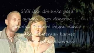 Somali Lyrics   Jeceylka ku soo dhawoow   Nimco Yasin iyo Qaboojiye