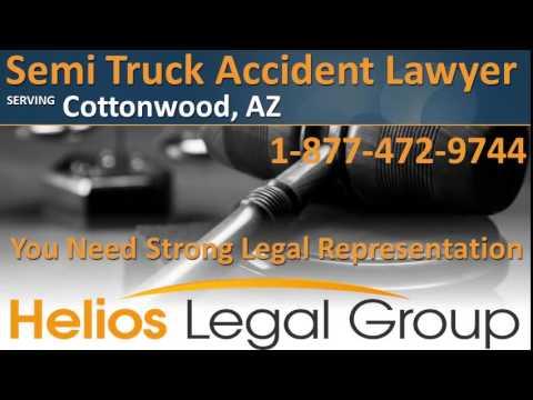 Cottonwood Semi Truck Accident Lawyer & Attorney - Arizona
