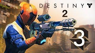Прохождение Destiny 2 - Европейская мертвая зона! #3