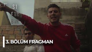 Sıfır Bir - 3. Bölüm Fragman